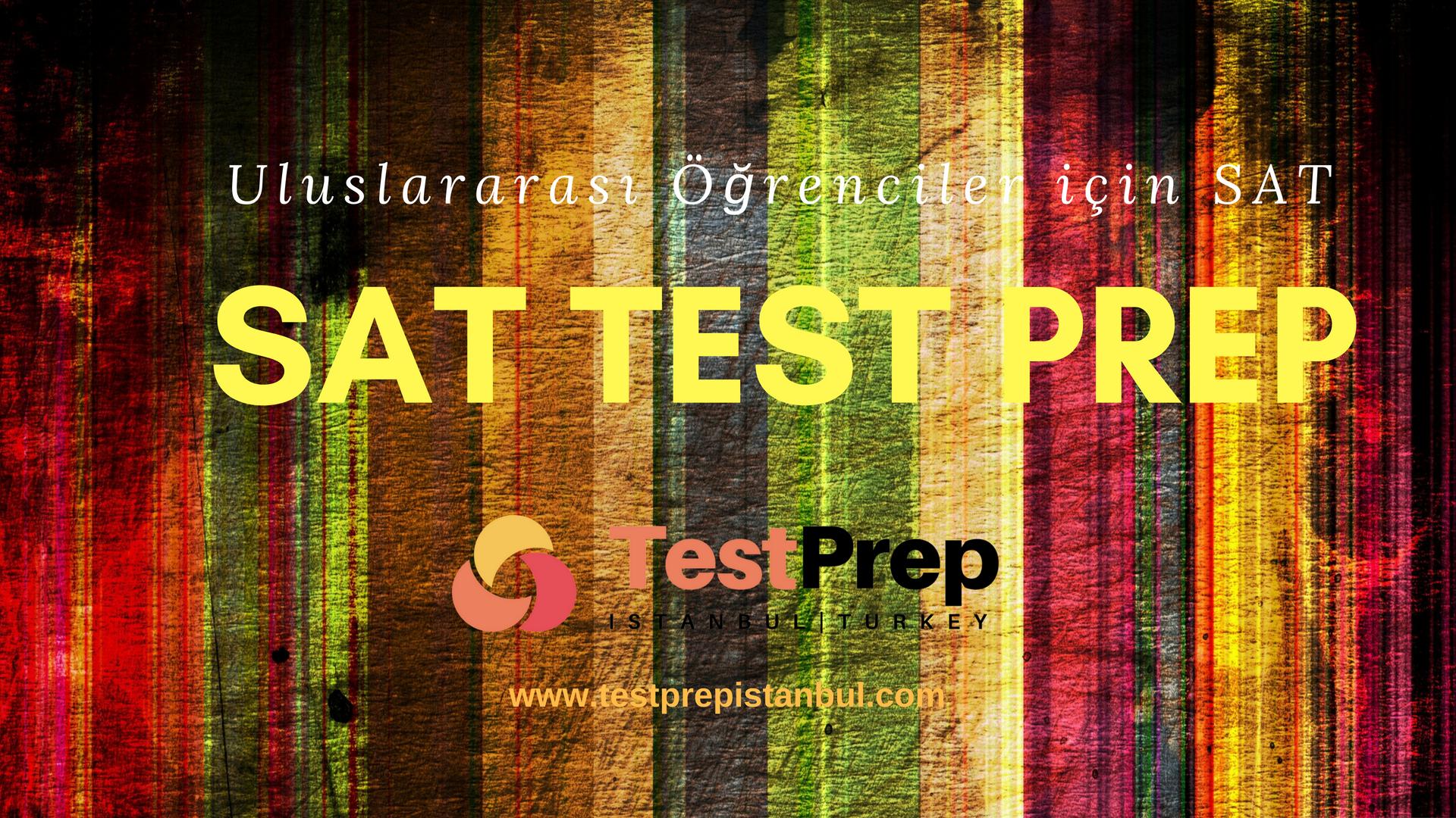 Uluslararası Öğrenciler için SAT sınavı hakkında Bilmeniz Gerekenler.